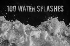 100 Water Splashes by DesignSomething on Creative Market