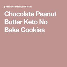 Chocolate Peanut Butter Keto No Bake Cookies