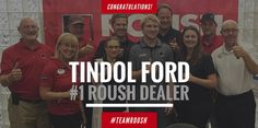 12/7/2015 - Tindol ROUSH Performance has been named the #1 ROUSH Dealer in the World by ROUSH Performance! http://tindolford.com/custom/Tindol-Roush-Performance