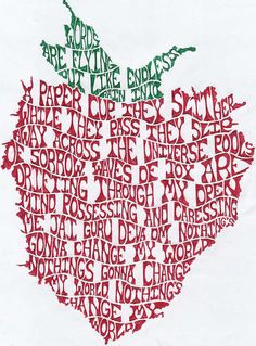 Across the universe lyric strawberry typography