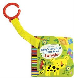 Jungle Stroller Book. NEW TITLE! Very simple board books with brightly colored, high-contrast illustrations, and holes and finger trails suitable for babies and very young children. With an elastic attachment to attach the book to a stroller or baby gym, meaning it is always on hand to entertain and amuse, and will never get lost. Build their love of reading at an early age. #literacy #babygiftidea