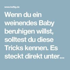 Wenn du ein weinendes Baby beruhigen willst, solltest du diese Tricks kennen. Es steckt direkt unter den Füßen.