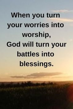 Prayer Quotes: When you turn your worries into worship, God becomes your fights . - lessons of life - Quotes Prayer Quotes, Bible Verses Quotes, Faith Quotes, Wisdom Quotes, True Quotes, Motivational Quotes, Inspirational Quotes, Encouragement Quotes, Blessed Quotes