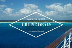 Finding a good cruise deal can be a little daunting for those of you new to cruising. There are so many ships of different classes not to mention types of cabin and activities. Click to read more. #cruising #vacation #cruiseship #cruisedeal