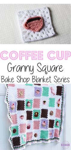 Crochet Coffee Cup Granny Square: Bake Shop Blanket Series | Free Pattern from Sewrella