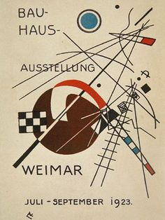 "Bauhaus posterPostcard for ""Bauhaus Exhibition Weimar July - September 1923""  Vasily Kandinsky (French, born Russia. 1866-1944)    1923. Lithograph, 5 7/8 x 3 15/16"" (15 x 10 cm). Gift of Penelope Seidler. © 2011 Artists Rights Society (ARS), New York / ADAGP, Paris  143.2010"