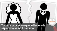 Come ottenere la separazione e il divorzio oggi