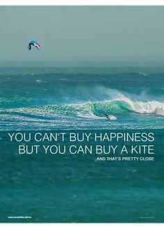 """No puedes comprar la felicidad, pero si puedes comprar ina cometa ...y eso, está bastante cerca // You can't buy happiness but you can buy a Kite... and tha's preety close"""
