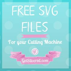 Free SVG Files for Cutting Machines