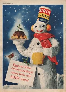 Thoughout the fifties and sixties Bird's custard was a year round family favourite dessert. In this lovely 1953 Christmas ad, the Bird's brand is beautifully represented by a snowman holding a. Christmas Pudding, Christmas Desserts, Christmas Snowman, Christmas Decorations, Xmas, Retro Recipes, Vintage Recipes, Vintage Ads Food, Bird's Custard