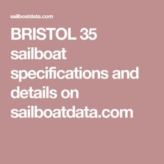 BRISTOL 35 sailboat specifications and details on sailboatdata.com