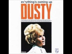 Dusty Springfield - Ev'rything's Coming Up Dusty (Full Album)