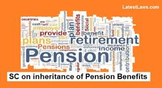SC: Family Pension is not to be treated as Asset of the Deceased