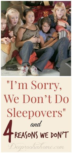 I'm Sorry, We Don't Do Sleepovers & 4 Reasons Why Not