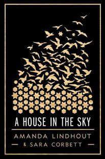 A House in the Sky Book by Amanda Lindhout | Hardcover | chapters.indigo.ca
