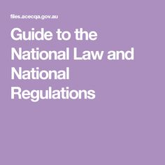 Guide to the National Law and National Regulations