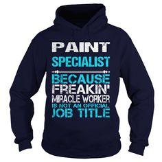 (Tshirt Popular) PAINT SPECIALIST-FREAKIN [Tshirt design] Hoodies, Funny Tee…