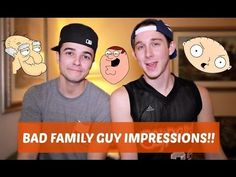 BAD FAMILY GUY IMPRESSIONS!! (FT MIKEY BOLTS)