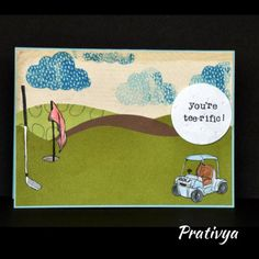 """This handmade card is sure to be make your loved one feel """"tee-rific""""! This is a great gift for any man who loves playing golf. Gift it to your man on a Birthday, Father's Day, Anniversary, or no occasion at all!"""
