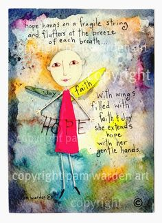 Angel of Chemo/ Radiation and Chemotherapy   From HumorUs  She holds hope out, and no matter how slender the thread is, HOPE is still in her grasp. Jeremiah 1:9 is my prayer for those going through cancer. This artist donates this print often for Cancer Walks.
