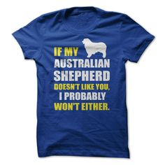 Trust theξdog's judgement of people! Australian Shepherdsξare much more intuitive than us humans.