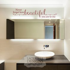 Include A Reminder Of How Beautiful You Are Into Your Daily Routine With This Wall Decal Quote For Bathroom