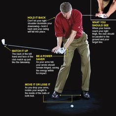 DOWNSWING Keep your right shoulder back for increased arm speed You made your takeaway and backswing using mostly your shoulders. Now it's time for your arms to power the club into the back of the ball. At this point, excess body and shoulder action is typically the cause of your swing moving off plane. Golf 6, Play Golf, Sport Golf, Disc Golf, Mens Golf, Golf Holidays, Golf Practice, Best Golf Courses, Golf Tips For Beginners