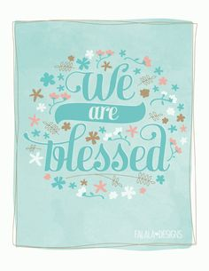 We are blessed printable.