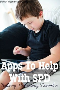 Do you a child dealing with SPD or Sensory Integration Disorder? These apps can be a useful part of at home therapy, used in a group or classroom setting, or by an OT. The special needs learners in your life, from kids to adults, will benefit from these Sensory Processing Disorder Apps.