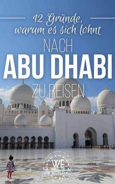 Abu Dhabi Reise: Unsere Abu Dhabi Tipps und Highlights
