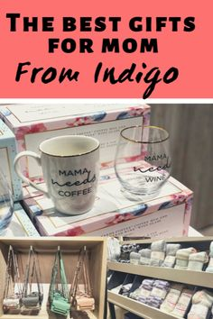 Show Mom Some Love with Gifts from Indigo - My Family Stuff