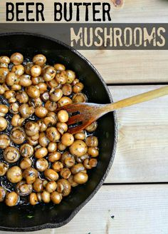 Easy And Delicous Beer Butter Mushrooms Recipe