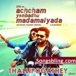 Download Achcham Enbathu Madamaiyada Movie Songspk, Achcham Enbathu Madamaiyada Tamil movie songs download Mp3 free south indian Movies..