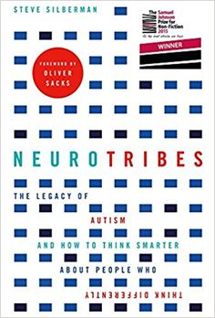 NeuroTribes: The Legacy of Autism and How to Think Smarter About People Who Think Differently - Steve Silberman, Oliver Sacks - Livres New Books, Good Books, Books To Read, Amazing Books, Autism Books, What Is Autism, Autistic People, Autism Awareness Month, Online Library