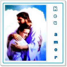 TODA  HONRA  E  GLÓRIA  AO  SENHOR  JESUS: MEU AMOR