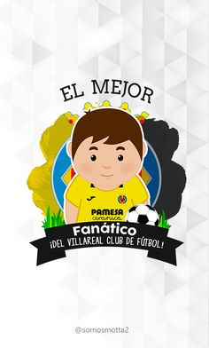 el mejor #Hincha del Villareal Club de Fútbol #portadas para móviles  #móvil #carcasas para Celular #somosMotta  #futbolEspañol #españa Ideas Para, Club, Mugs, Tags, Cover Pages, Get Well Soon, Art
