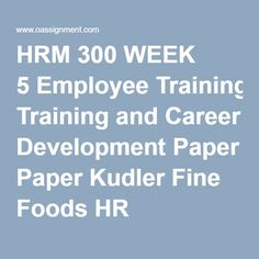 kudler human resources outline Knowledge to develop sound solutions to those problems outline of  instruction: i introduction to human resource management a human  resource.