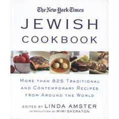The New York Times Jewish Cookbook: Contemporary Recipes from Around the World Product - The Jewish Museum Shops