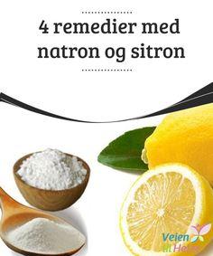 4 remedier med natron og sitron  Natron og #sitron kan brukes som #tilskudd for å regulere en #rekke kroppsfunksjoner. Det er #derimot ikke en kur som kan kurere alt. Enkelte tilstander må behandles av lege.