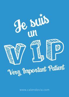 « Chez Calendovia, le patient est un VIP (very important patient) ». Tel est le slogan développé par la société Idenovia pour lancer son application mobile de prise de rendez-vous Calendovia.