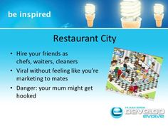 Restaurant City<br />Hire your friends as chefs, waiters, cleaners<br />Viral without feeling like you're marketing to mat...