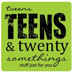 Teens & twenty's...  Be true to Yourself!!!!!  What do you want to do with your life?