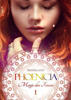 Phoenicia: Magie des Feuers (Phoenicia Chroniken 1)