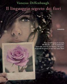 """"""" il linguaggio segreto dei fiori """""""