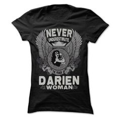 NEVER UNDERESTIMATE THE POWER OF WOMAN IN Darien - Spec - #gift box #mason jar gift. CHECK PRICE => https://www.sunfrog.com/LifeStyle/NEVER-UNDERESTIMATE-THE-POWER-OF-WOMAN-IN-Darien--Special-Shirt-.html?68278