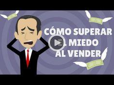 Cómo Superar el Miedo al Vender- Carlos Flores Ventas