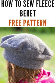 Beret hat sewing pattern from newborn to adult sizes. Sew this hat to pair it with your jacket and dress stylishly this winter! Hat Patterns To Sew, Sewing Patterns Girls, Hat Pattern Sewing, Baby Sewing Projects, Sewing Hacks, Sewing Basics, Diy Projects, Girls Winter Hats, Stylish Hats