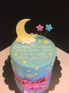 Baby gender reveal cake.... Twinkle, twinkle little star how we wonder what you are....