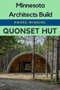 Minneapolis-based architecture firm Kara Hill Studio assembled an award-winning SteelMaster Quonset Hut using locally sourced materials. Building A Small Cabin, Metal Building Kits, Green Building, Hut House, Dome House, House Floor, Tiny House, Quonset Hut Homes, Cabin Homes