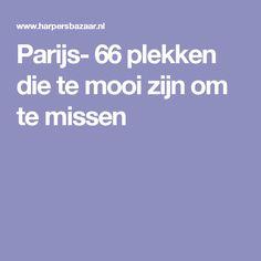 Parijs- 66 plekken die te mooi zijn om te missen